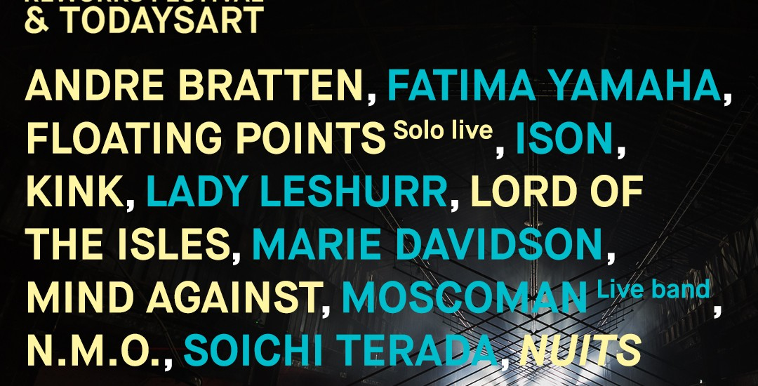 Lineup TodaysArt and Reworks Festival at Nuits Sonores
